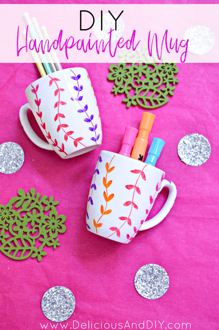 Diy Hand Painted Mug Delicious And Diy